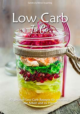 Kochbuch: Low Carb To Go
